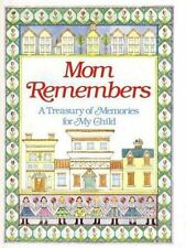 Mom Remembers: A Treasury of Memories for My child - Good - Levy, Judith -