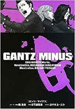 JAPAN Hiroya Oku Masatoshi Kusakabe novel: GANTZ/MINUS Illustration Yusuke Kozak