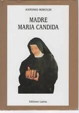MADRE MARIA CANDIDA - ANTONIO RIMOLDI   ED. 2010