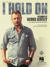 I Hold On Sheet Music Piano Vocal Dierks Bentley NEW 000127661