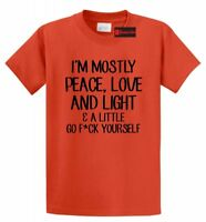 Mostly Peace Love Light Little Go F Yourself Funny T Shirt Yoga Graphic Tee