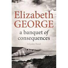 George, Elizabeth, A Banquet of Consequences: An Inspector Lynley Novel: 16, Ver