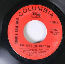 Rock 45 Simon & Garfunkel - Why Don'T You Write Me / El Condor Pasa On Columbia