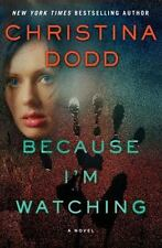 Because I'm Watching: A Novel (The Virtue Falls Series)
