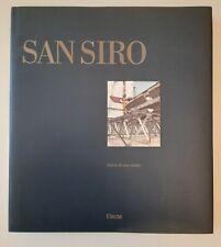 SAN SIRO STORIA DI UNO STADIO ELECTA 1989