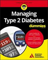 Managing Type 2 Diabetes for Dummies, Paperback by American Diabetes Associat...