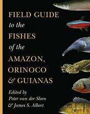 Field Guide to the Fishes of the Amazon, Orinoco, and Guianas (Paperback or Soft
