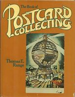 The Book of Postcard Collecting by Thomas E. Range