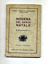 Mons.Chini D.r.Giuseppe#NOVENA DEL SANTO NATALE#Libreria Artigianelli 1933