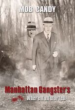 SPECIAL MOB CANDYS MANHATTAN & BROOKLYN GANGSTERS 1ST EDITON BOOKS