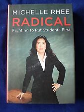 Radical By Michelle Rhee (Hardcover 2013)