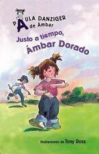 Justo a Tiempo, Ambar Dorado  It's Justin Time, Amber Brown (Spanish E-ExLibrary