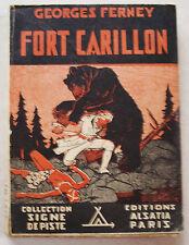 Fort Carillon G FERNEY  & P JOUBERT Alsatia Signe de Piste 1947