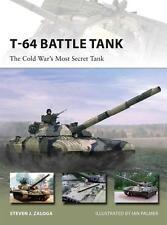 Osprey New Vanguard 223  T-64 Battle Tank  cold war most sekret tank