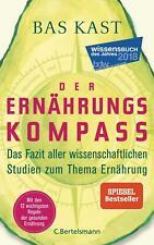 Der Ernährungskompass von Bas Kast (Buch, gebundene Ausgabe)