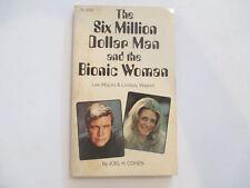 1976 The Six Million Dollar Man/Bionic Woman Joel H. Cohen paperback FN-