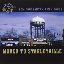 TOM CONSTANTEN - MOVED TO STANLEYVILLE * NEW CD
