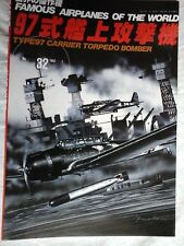 FAMOUS AIRPLANES OF THE WORLD N.32 CARRIER TORPEDO BOMBER TYPE 97-BURIN.DO JAPAN