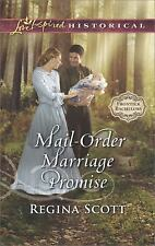 Mail-Order Marriage Promise (Frontier Bachelors), Scott, Regina, Good Condition,