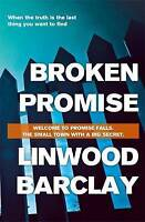 Broken Promise, Barclay, Linwood | Paperback Book | Good | 9781409146476