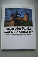 August der Starke und seine Schlösser 1991