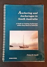 James H Cowell - Anchoring & Anchorages In South Australia - pb - Revised ed