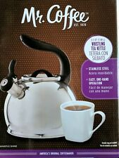 Mr. Coffee WHISTLING TEA KETTLE 2.1 QT. NEW