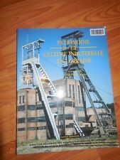 Patrimoine et Culture Industrielle en Lorraine-Anne Cook et A. C. Hourte;R17L
