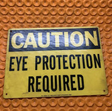 Caution Eye Protection Required Sign 10X14