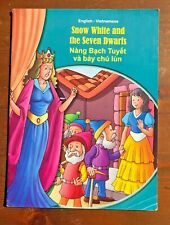 SNOW WHITE AND THE SEVEN DWARFS English Vietnamese Edition