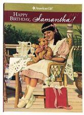 Happy Birthday, Samantha!: A Springtime Story (American Girl) by Valerie Tripp