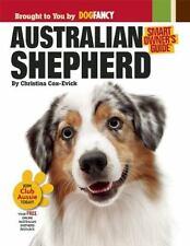 Australian Shepherd Dog Smart Owner's Guide