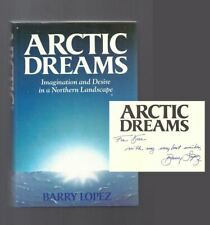 Barry Lopez Lopez, Barry / ARCTIC DREAMS Signed First Edition 1986