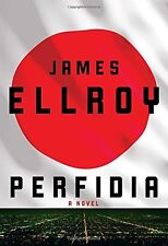 Perfidia: A novel by James Ellroy