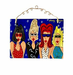 Shady Ladies Queen Divas Ceramic Wall Art Jules Burt Sunglasses Red Lips 4 BFF's