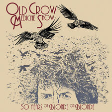 50 Years of Blonde on Blonde 0889854199425 by Old Crow Medicine Show CD