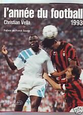 L'annee Du Football 1993 - marseille milan psg papin