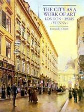 The City as a Work of Art: London, Paris, Vienna-ExLibrary