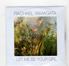 (HU774) Rachael Yamagata, Let Me Be Your Girl - 2017 DJ CD