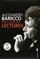 Palladium lectures 2 dvdlibro baricco alessandroFeltrinelli letteratura nuovo