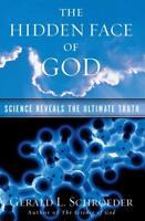 THE HIDDEN FACE OF GOD - SCHROEDER, GERALD L. - NEW PAPERBACK BOOK