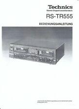 Technics  Bedienungsanleitung user manual owners  für RS- TR 555 deutsch Copy