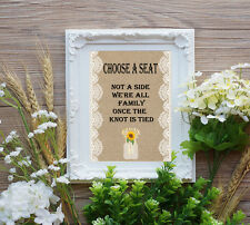 Choose A Seat, Not a Side, Rustic Burlap and Lace Wedding Sign 8 x 10