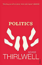 """VERY GOOD"" Politics, Thirlwell, Adam, Book"