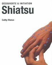 Shiatsu von Cathy Meeus | Buch | Zustand gut