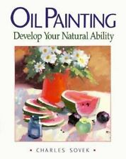 Oil Painting: Develop Your Natural Ability-ExLibrary