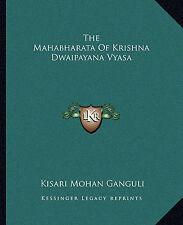 El Mahabharata de Krishna Dwaipayana sistematización por Ganguli, Kisari Mohan