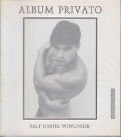 Album privato Baly Hinter Wipflinger Babilonia1995 Egon von Furstenberg nudi gay