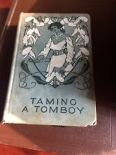 Vintage Book: Taming A Tomboy by Felix Oswald. Hardcover. 1898.