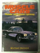 Muscle Cars : Thunder and Greased Lightning by Michael Benson (1996, Hardcover)